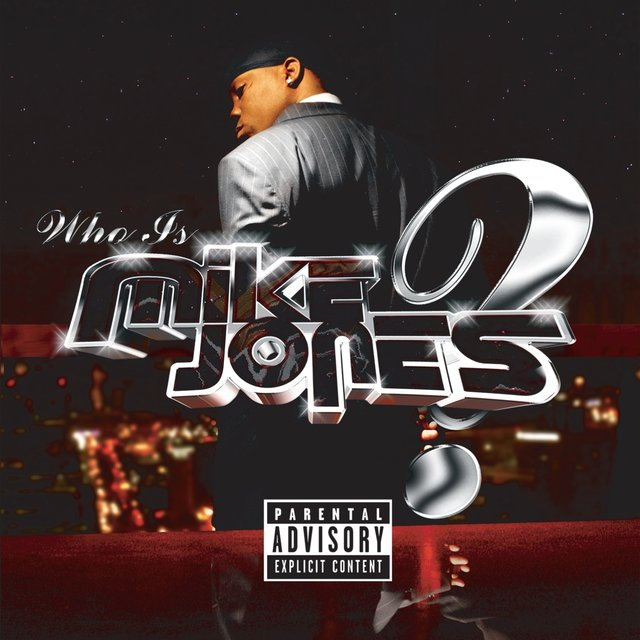 Who Is Mike Jones? (Single CD) (PA Version)