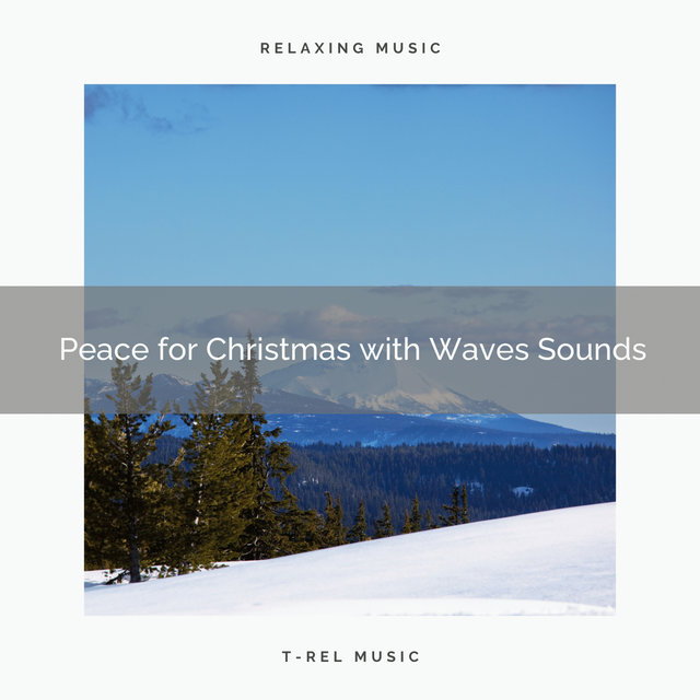 Peace for Christmas with Waves Sounds