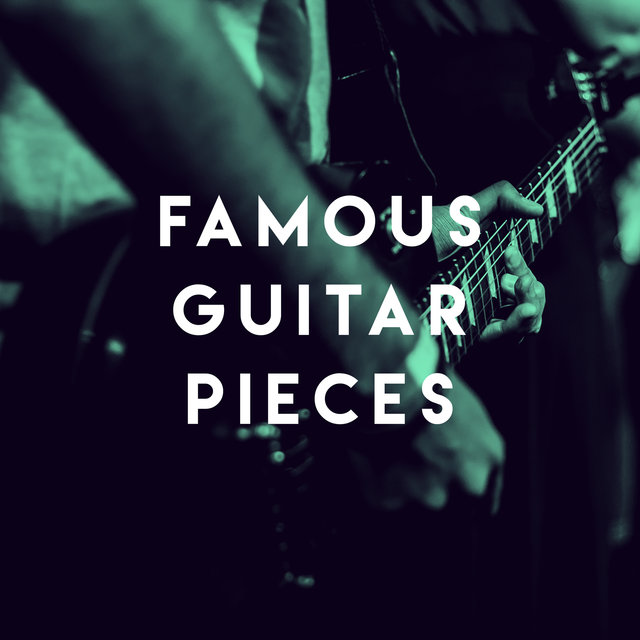 Famous Guitar Pieces