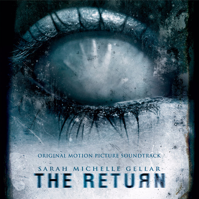 The Return (Original Motion Picture Soundtrack)