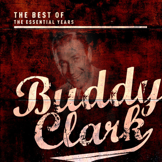 Best of the Essential Years: Buddy Clark