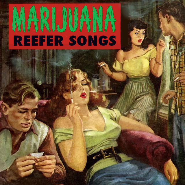 Marijuana Reefer Songs
