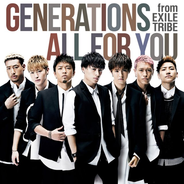 ALL FOR YOU by GENERATIONS from EXILE TRIBE on TIDAL