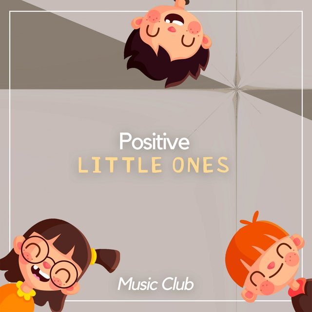 Positive Little Ones Music Club