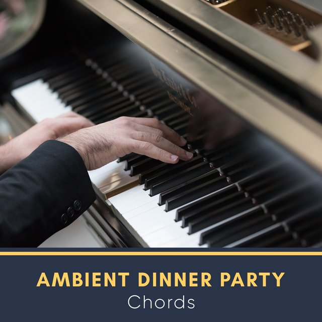 Ambient Dinner Party Grand Piano Chords