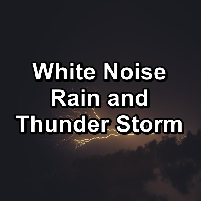 White Noise Rain and Thunder Storm