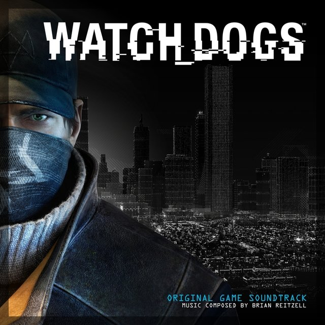Watch Dogs (Original Game Soundtrack)