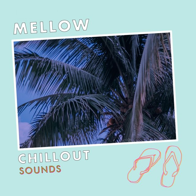 Mellow Chillout Sounds