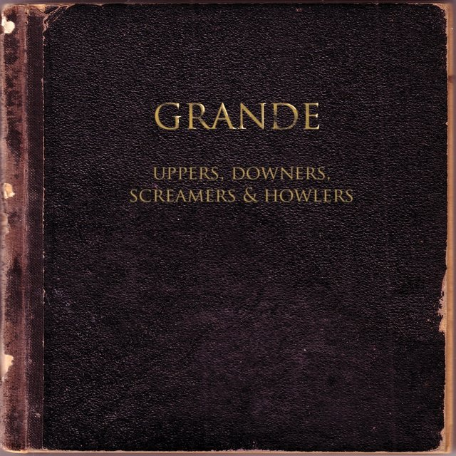 Uppers, Downers, Screamers & Howlers