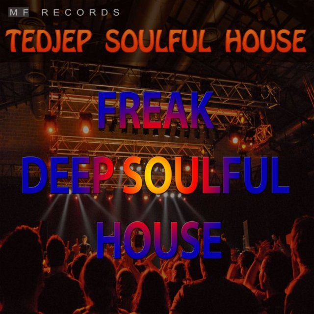 Freak Deep Soulful House