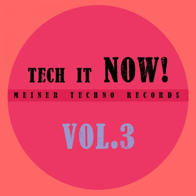 Tech It Now! VOL.3