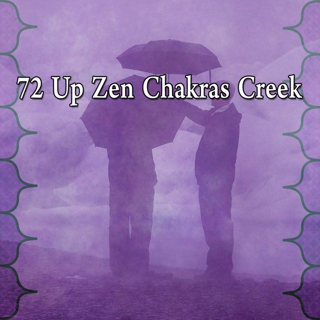 72 Up Zen Chakras Creek