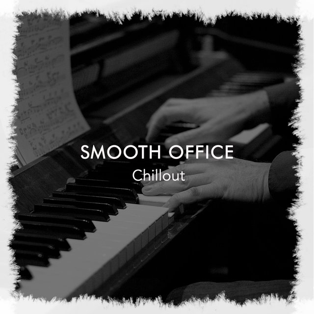 Smooth Office Piano Chillout