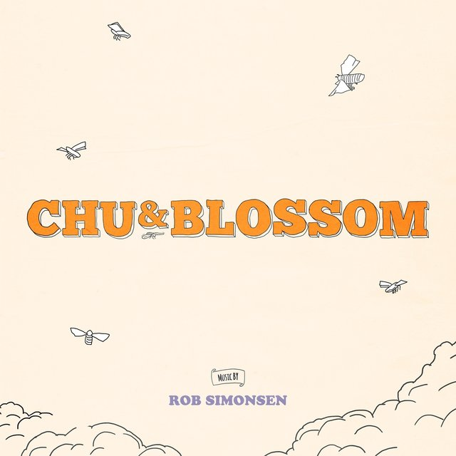 Chu and Blossom (Original Motion Picture Soundtrack)
