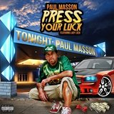 Press Your Luck (feat. Lady Luck)