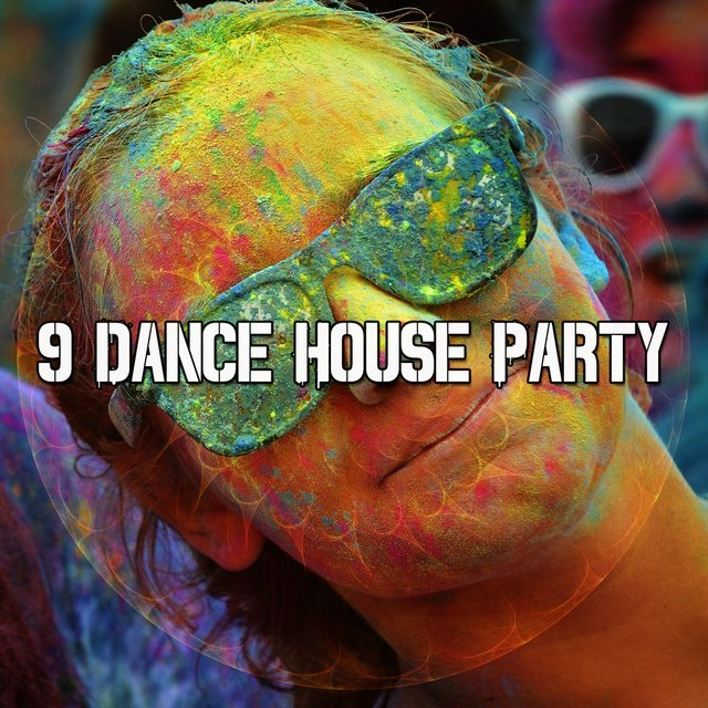 9 Dance House Party