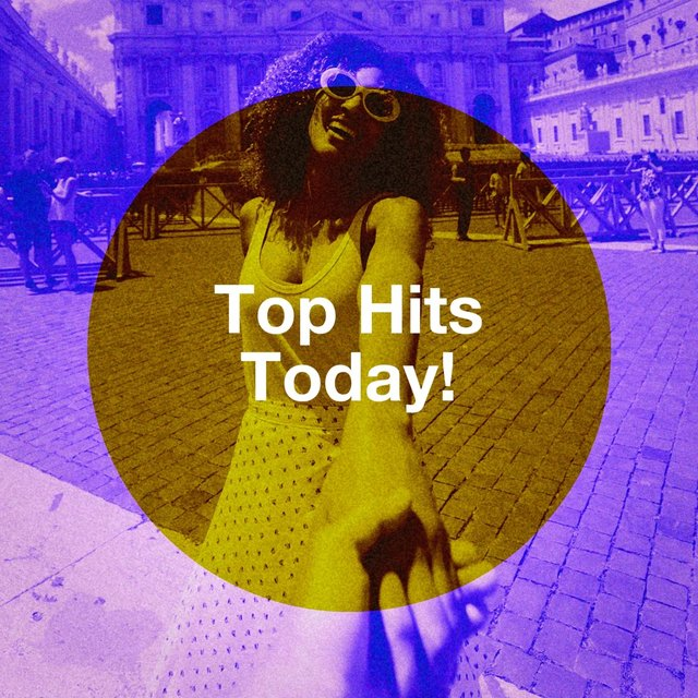 Top Hits Today!