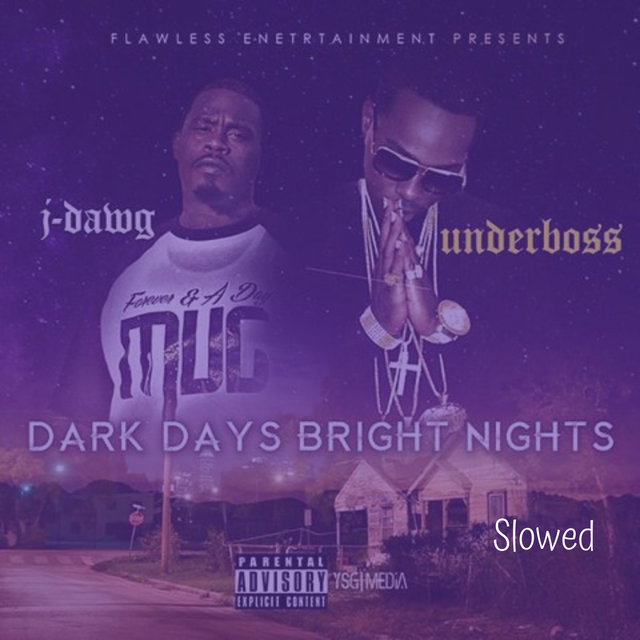 Dark Days Bright Nights Slowed
