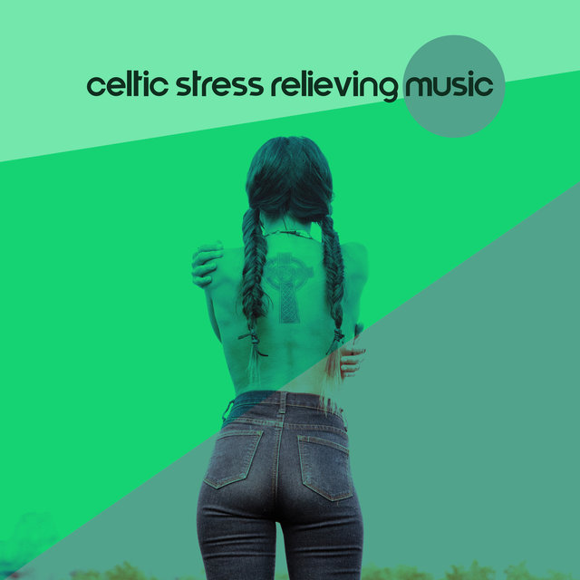 Celtic Stress Relieving Music