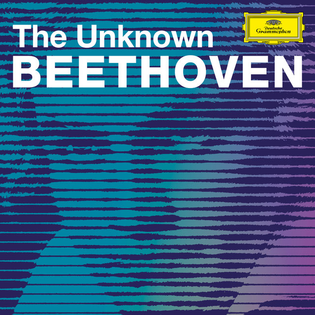 The Unknown Beethoven