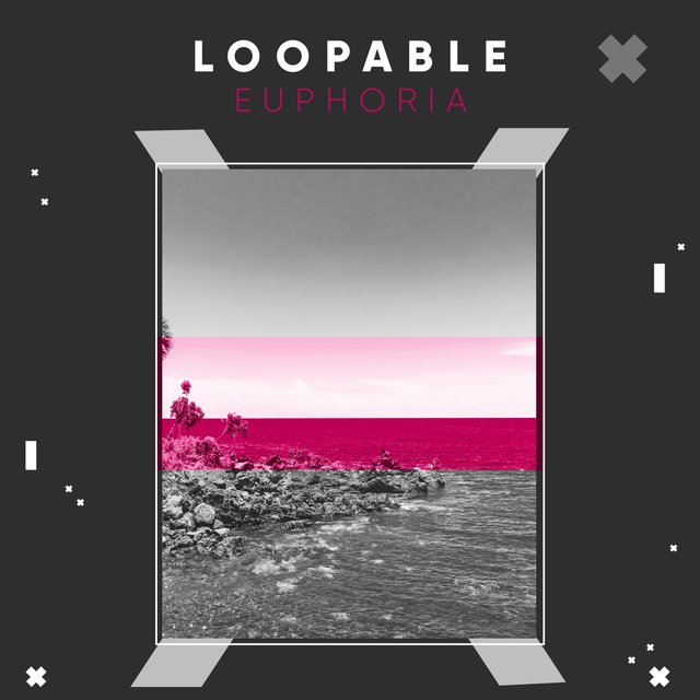 # Loopable Euphoria