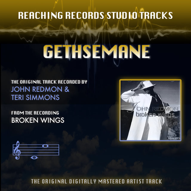 Gethsemane (Reaching Records Studio Tracks)