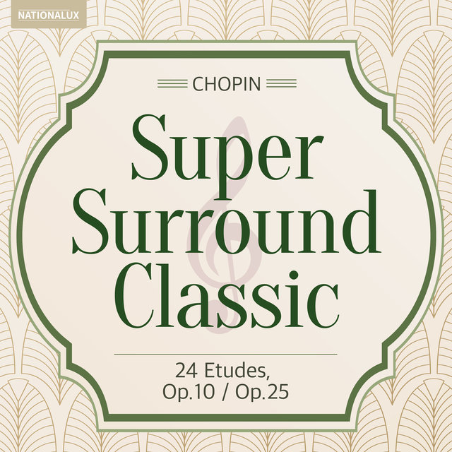 Super Surround Classic - Chopin:24 Etudes, Op.10/Op.25