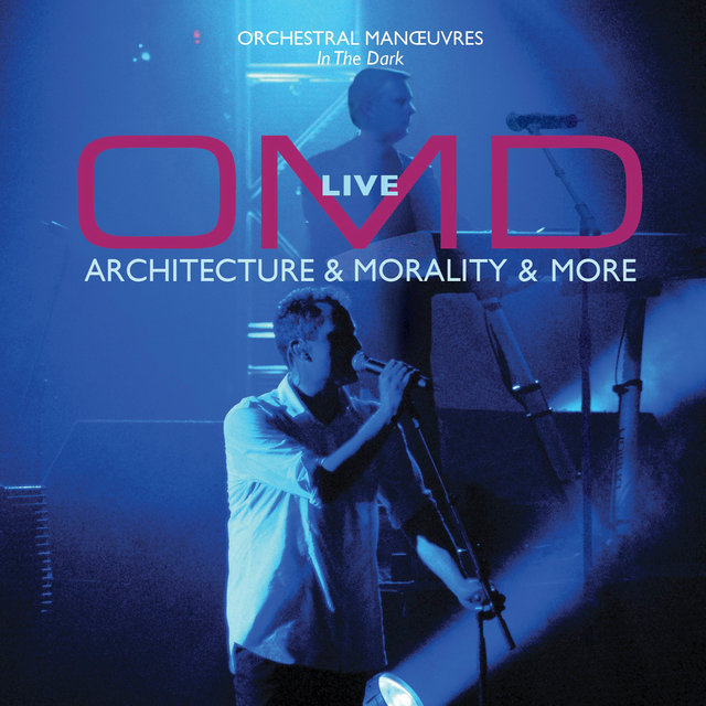 OMD Live: Architecture & Morality & More