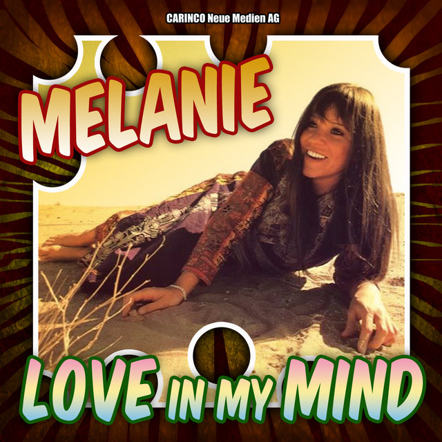 Melanie - Love in My Mind