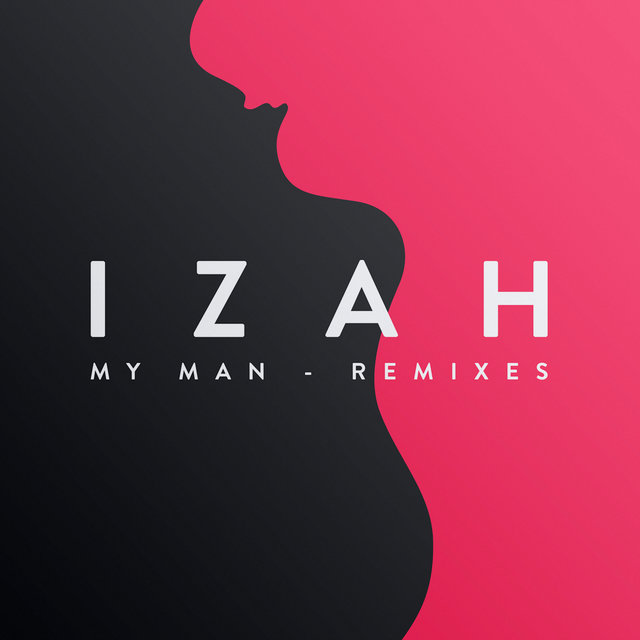 My Man Remixes