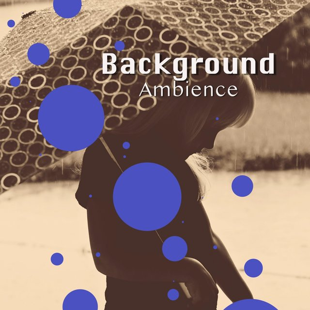 # 1 Album: Background Ambience