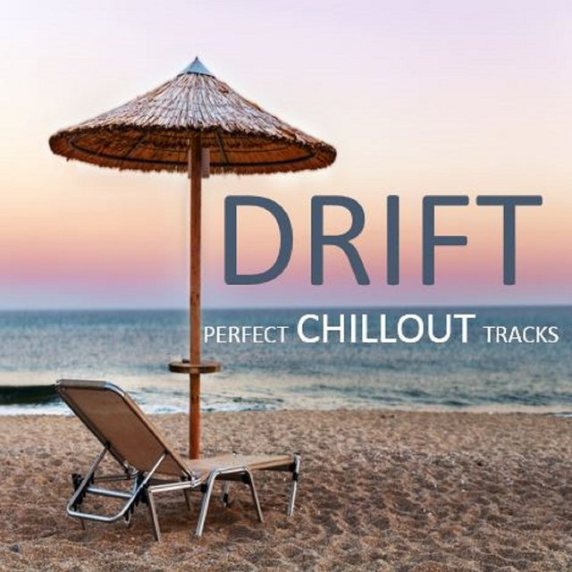 Drift: Perfect Chillout Tracks
