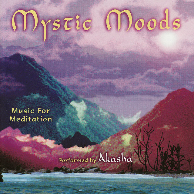 Mystic Moods - Music for Meditation