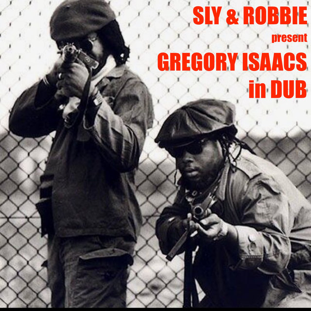 Sly & Robbie Present: Gregory Isaacs in Dub