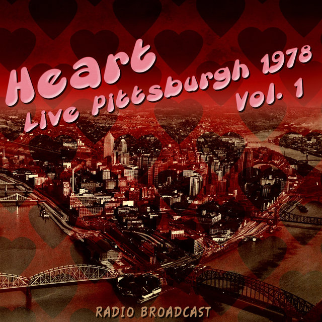 Heart Live Pittsburgh 1978, Vol. 1