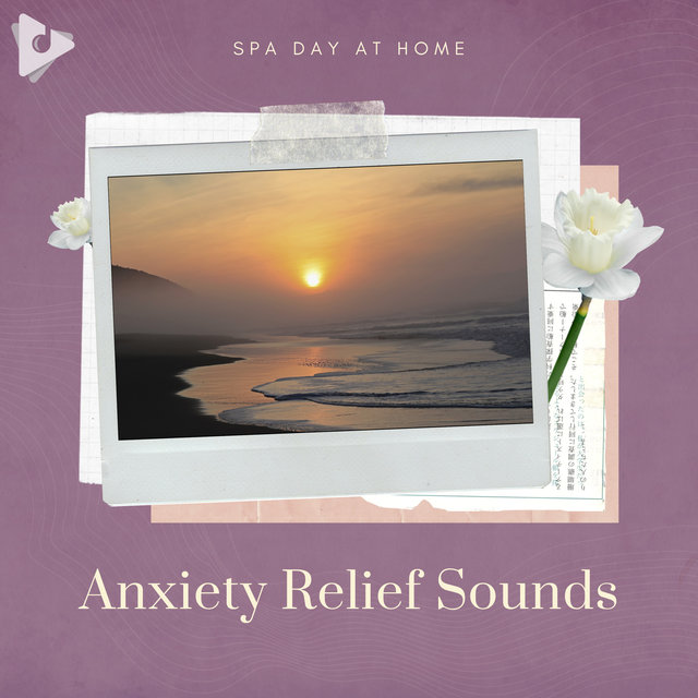 Anxiety Relief Sounds
