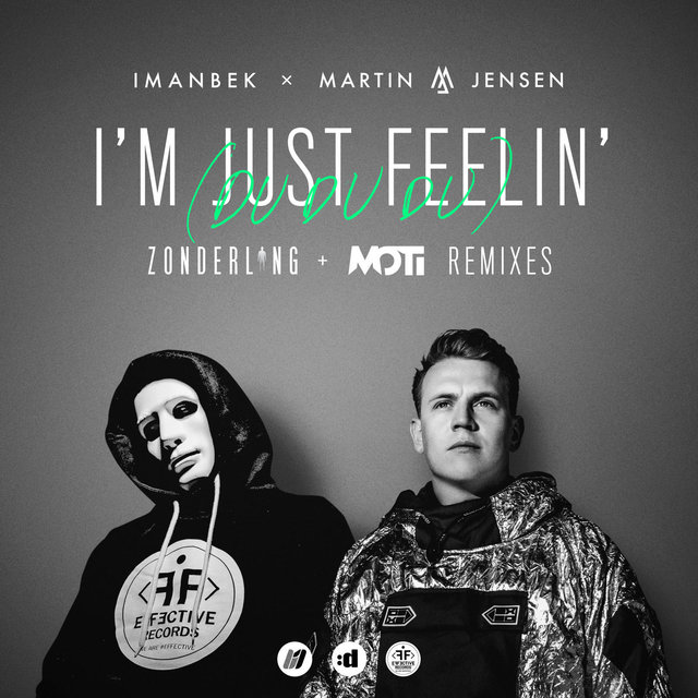 I'm Just Feelin' (Du Du Du) [Remixes]