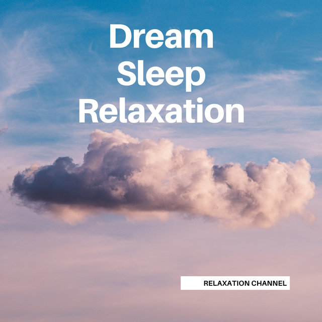 Dream Sleep Relaxation