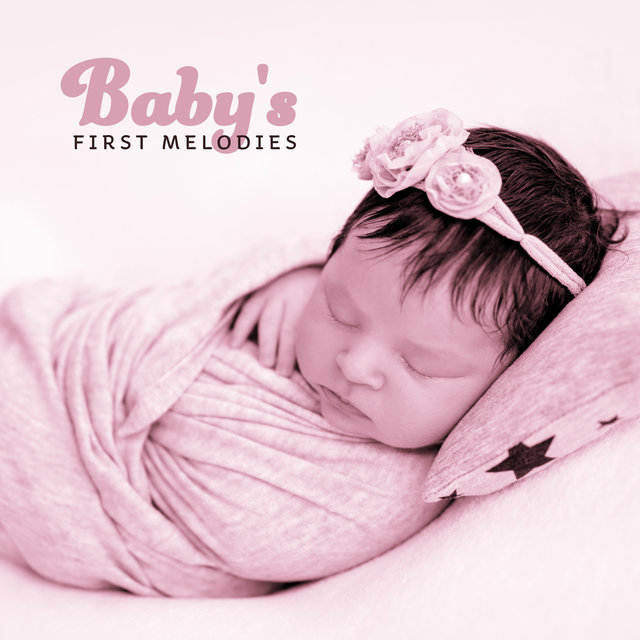 Baby's First Melodies - Softest Music designed for Mom and Her Child