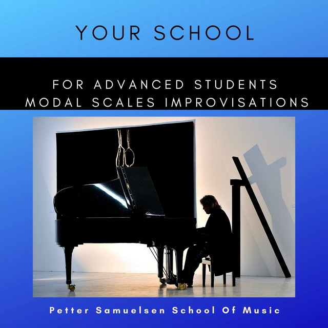 The Old Church Modes: For Advanced Students: Modal Scales Improvisations