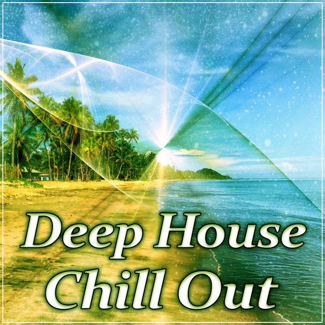 Deep House Chill Out – Lounge Summer, Miami Beach, Deep Bounce, Chill Out Zone, Beach Chill, Summer Time