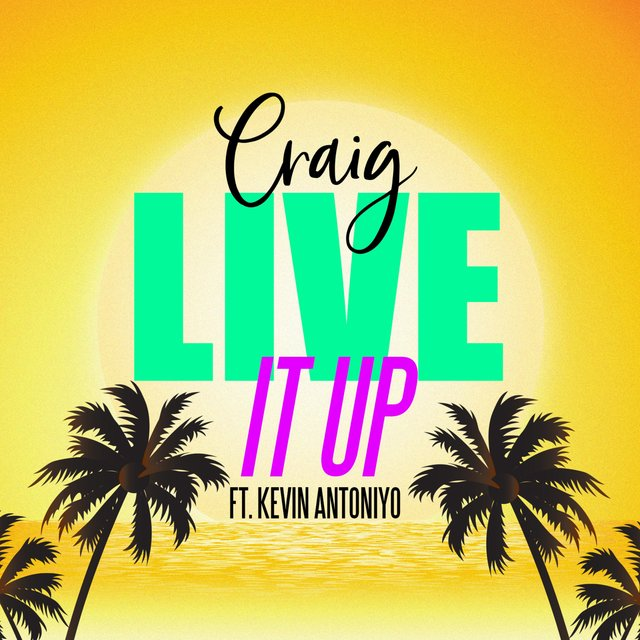 Live It Up (feat. Kevin AntoniYo)