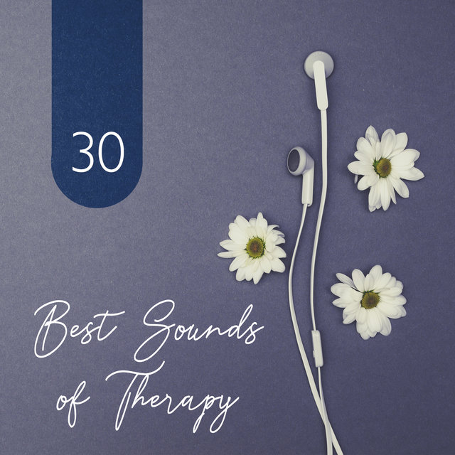 30 Best Sounds of Therapy