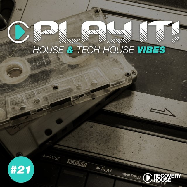 Play It! - House & Tech-House Collection, Vol. 21