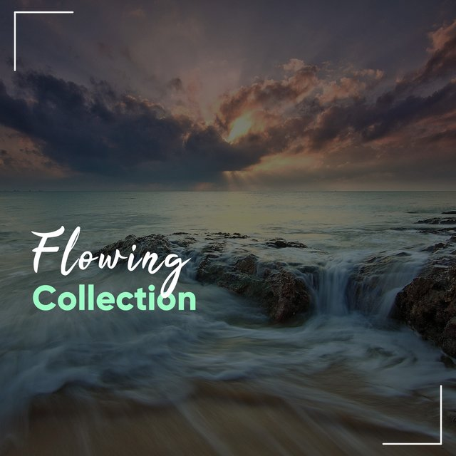 Flowing Collection