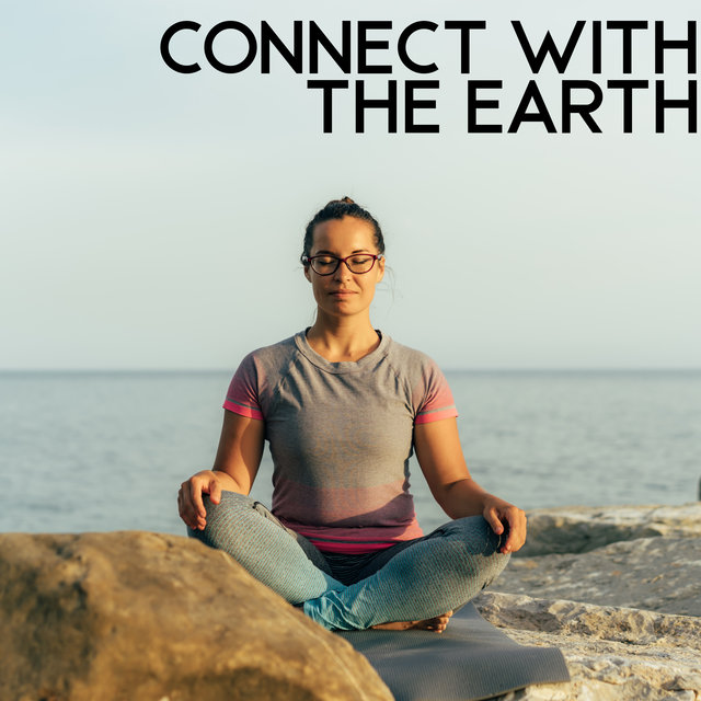Connect with the Earth – Morning Relaxing Meditation, Healing Therapy Sounds, Nature Sounds
