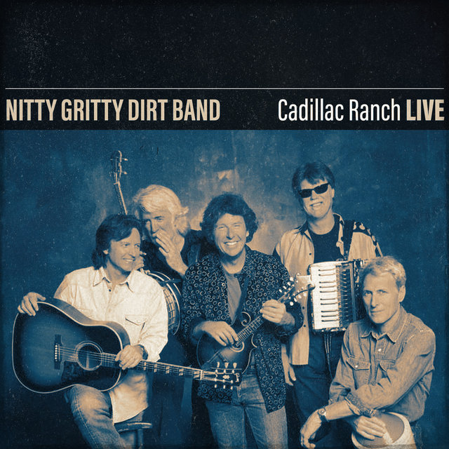 Nitty Gritty Dirt Band Cadillac Ranch (Live)