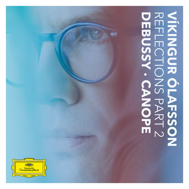 Cover art for album Reflections Pt. 2 / Debussy: Canope by Víkingur Ólafsson