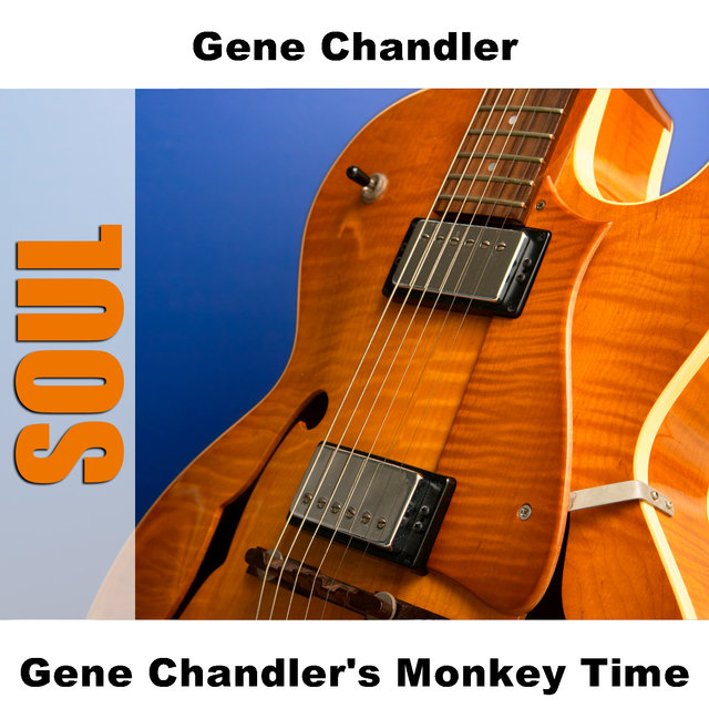 Gene Chandler's Monkey Time