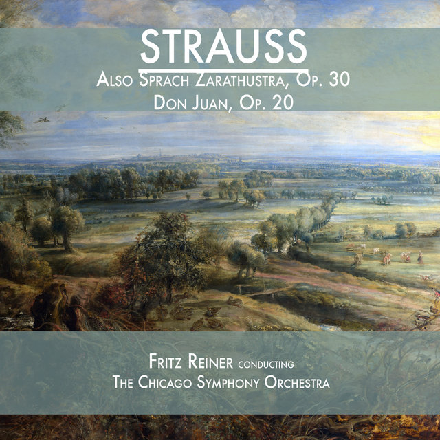 Strauss: Also Sprach Zarathustra, Op. 30 & Don Juan, Op. 20
